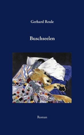 Buschseelen von Reule,  Gerhard