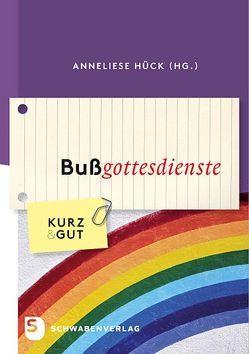 Bußgottesdienste von Hück,  Anneliese