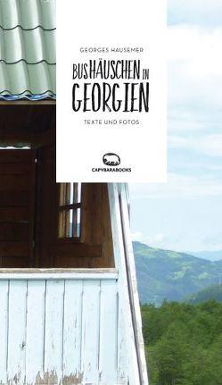 Bushäuschen in Georgien von Hausemer,  Georges