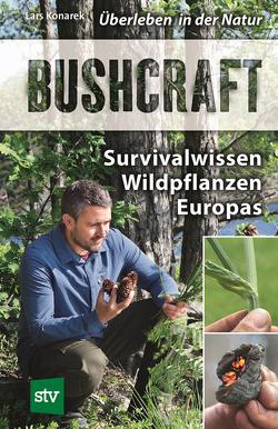 Bushcraft von Konarek,  Lars