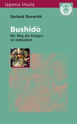 Bushidô von Bierwirth,  Gerhard