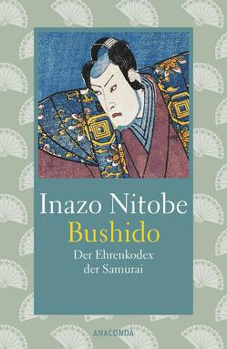Bushido von Landgraf,  Kim, Nitobe,  Inazo