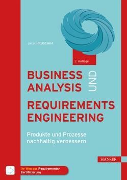 Business Analysis und Requirements Engineering von Hruschka,  Peter