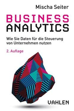 Business Analytics von Seiter,  Mischa