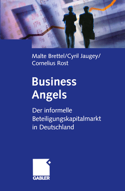 Business Angels von Brettel,  Malte, Jaugey,  Cyril, Rost,  Cornelius