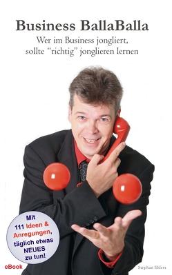 Business BallaBalla (eBook) von Ehlers,  Stephan
