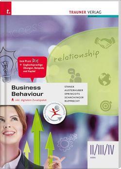 Business Behaviour II/III/IV HAK von Austerhuber,  Elke, Rupprecht,  Wolfgang, Schachinger,  Margit, Springsits,  Dagmar, Stanek,  Wolfgang