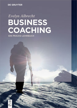 Business Coaching von Albrecht,  Evelyn
