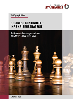Business Continuity − Ihre Krisenstrategie von Mahr,  Wolfgang H.