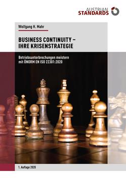 Business Continuity − Ihre Krisenstrategie von H. Mahr,  Wolfgang