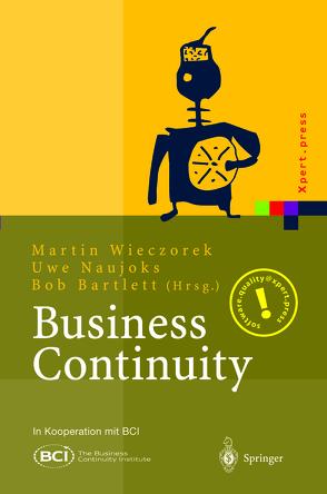Business Continuity von Bartlett,  Bob, Naujoks,  Uwe, Wieczorek,  Martin