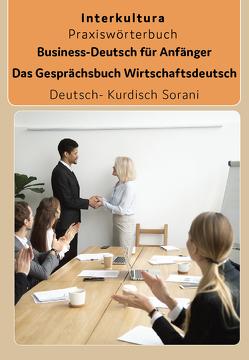 Business-Deutsch für Anfänger Deutsch-Kurdisch Sorani