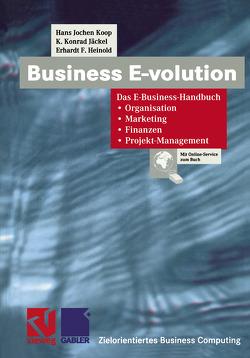 Business E-volution von Fedtke,  Stephen, Heinold,  Erhardt F., Jäckel,  K. Konrad, Koop,  Hans Jochen