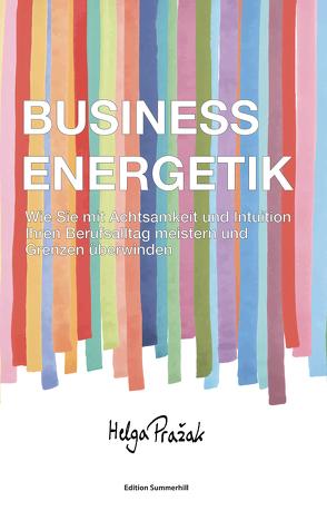 BUSINESS ENERGETIK von Pražak,  Helga