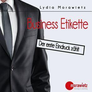 Business Etikette von Morawietz,  Lydia
