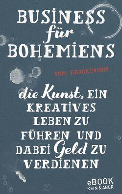 Business für Bohemiens von Hodgkinson,  Tom, von Rauch,  Yamin