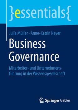 Business Governance von Mueller,  Julia, Neyer,  Anne-Katrin