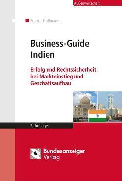 Business-Guide Indien von Dholakia,  Lekhesh N., Frank,  Sergey, Gögge,  Kathleen, Hoffmann,  Markus, Wotjak,  Christian
