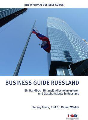 Business Guide Russland von Frank,  Sergey, Wedde,  Rainer