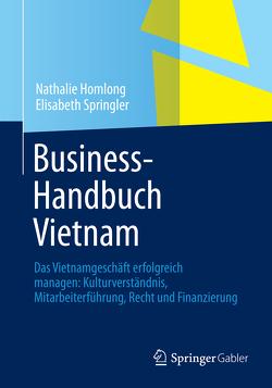 Business-Handbuch Vietnam von Homlong,  Nathalie, Springler,  Elisabeth