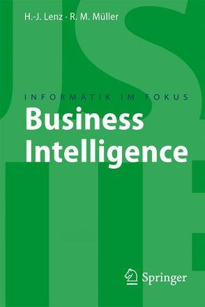 Business Intelligence von Lenz,  Hans J, Müller,  Roland M.