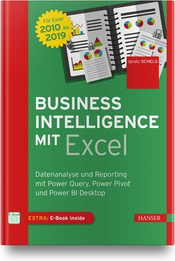 Business Intelligence mit Excel von Schels,  Ignatz