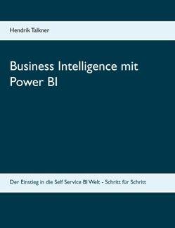 Business Intelligence mit Power BI von Talkner,  Hendrik