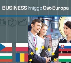 Business Knigge Ost-Europa von Gazheli-Holzapfel,  Thomas, Koch,  Tobias, von Lerchenfeld,  Eggolf