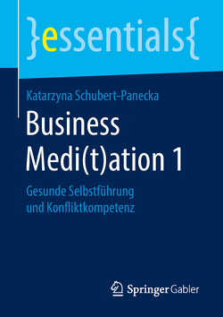 Business Medi(t)ation 1 von Schubert-Panecka,  Katarzyna