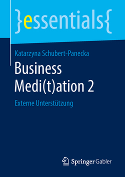 Business Medi(t)ation 2 von Schubert-Panecka,  Katarzyna