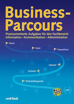 Business-Parcours (Schülerausgabe) von Bernet,  Bigna, Gratz,  Carmen, Troisi,  Esther
