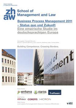 Business Process Management 2011 – Status quo der Zukunft von Colicchio,  Carlo, Keller,  Thomas, Litzke,  Matthias, Minonne,  Clemente