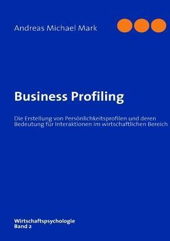 Business Profiling von Mark,  Andreas M