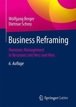 Business Reframing von Berger,  Wolfgang, Schrey,  Dietmar