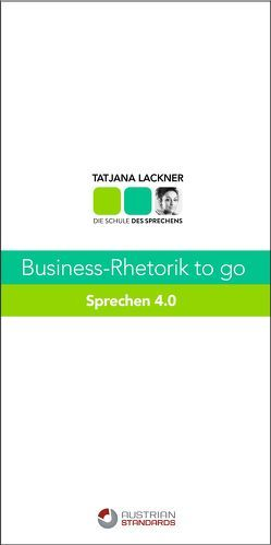 Business-Rhetorik to go von Lackner,  Tatjana