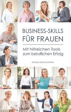Business-Skills für Frauen von Schmid,  Sandra Liliana