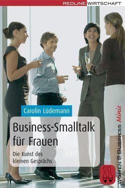 Business-Smalltalk für Frauen von Lüdemann,  Carolin