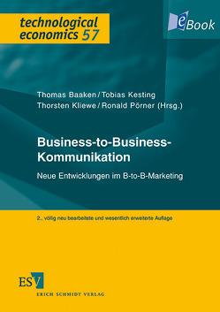Business-to-Business-Kommunikation von Baaken,  Thomas, Kesting,  Tobias, Kliewe,  Thorsten, Pörner,  Ronald