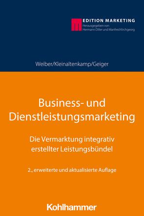 Business- und Dienstleistungsmarketing von Diller,  Hermann, Köhler,  Richard, Weiber,  Rolf