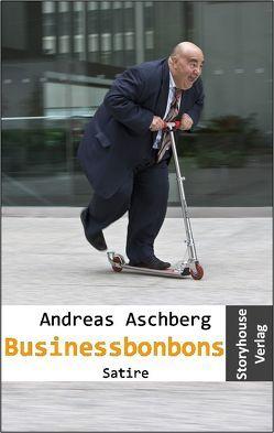 Businessbonbons von Aschberg,  Andreas, Stark,  Heike, Wertheimer,  Thomas