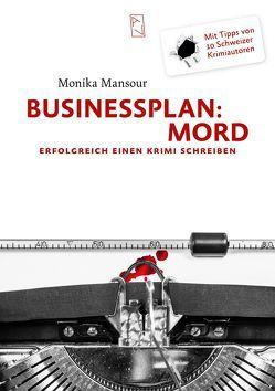 Businessplan: Mord von Mansour,  Monika