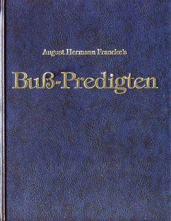 Buß-Predigten von Francke,  August Hermann