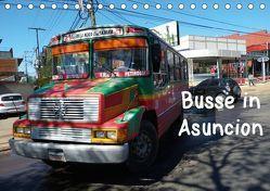 Busse in Asuncion (Tischkalender 2019 DIN A5 quer) von Kristin von Montfort,  Gräfin
