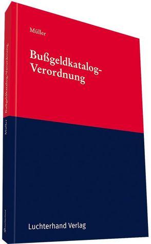 Bußgeldkatalog-Verordnung von Müller,  Dieter