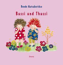 Bussi und Thussi von Matsaberidze,  Bondo
