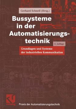 Bussysteme in der Automatisierungstechnik von Schnell,  Gerhard
