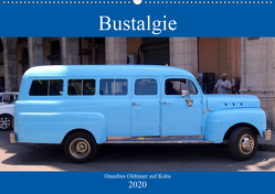 Bustalgie – Omnibus Oldtimer auf Kuba (Wandkalender 2020 DIN A2 quer) von von Loewis of Menar,  Henning
