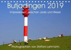 Butjadingen 2019. Impressionen zwischen Jade und Weser (Tischkalender 2019 DIN A5 quer) von Lehmann,  Steffani