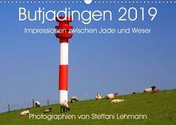 Butjadingen 2019. Impressionen zwischen Jade und Weser (Wandkalender 2019 DIN A3 quer) von Lehmann,  Steffani