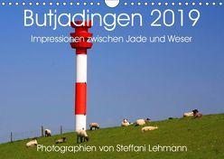 Butjadingen 2019. Impressionen zwischen Jade und Weser (Wandkalender 2019 DIN A4 quer) von Lehmann,  Steffani